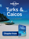 Turks & Caicos - Guidebook Chapter (eBook): Chapter from Caribbean Islands Travel Guide Book